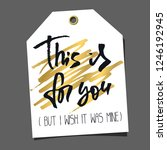 funny gift tag. lettering ... | Shutterstock . vector #1246192945