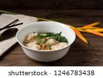 shrimp wonton with braised pork ... | Shutterstock . vector #1246783438