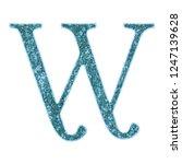 rustic worn blue metal letter w ... | Shutterstock . vector #1247139628