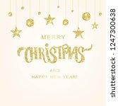 merry christmas hand lettering... | Shutterstock .eps vector #1247300638