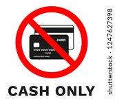 cash only sign. sticker with... | Shutterstock .eps vector #1247627398