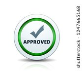 approved checkmark button...   Shutterstock .eps vector #1247665168