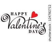 happy valentine's day hand... | Shutterstock .eps vector #124782712