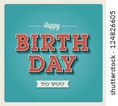 happy birthday card. retro... | Shutterstock .eps vector #124826605