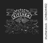 welcome to kitchen poster.... | Shutterstock .eps vector #1248634402