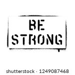 ''be strong''. sports and... | Shutterstock .eps vector #1249087468