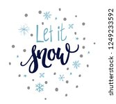 let it snow hand lettering and...   Shutterstock .eps vector #1249233592