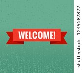 welcome sign. vector... | Shutterstock .eps vector #1249582822