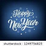 hand drawn happy new year text... | Shutterstock .eps vector #1249756825