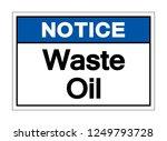 notice waste oil symbol sign ... | Shutterstock .eps vector #1249793728