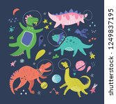 cute dinosaurs in space hand... | Shutterstock .eps vector #1249837195