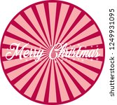 happy christmas and joy to the... | Shutterstock .eps vector #1249931095