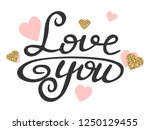 Stock vector love text with glitter gold and pink hearts love you calligraphic lettering hand drawn quote 1250129455