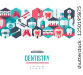 dentistry tooth care creative... | Shutterstock .eps vector #1250195875