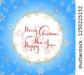 merry christmas and happy new... | Shutterstock .eps vector #1250225152