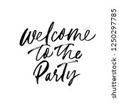 welcome to the paty phrase... | Shutterstock .eps vector #1250297785