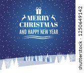merry christmas and happy new... | Shutterstock . vector #1250649142