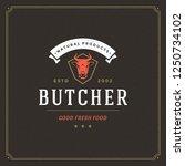 butcher shop logo vector...   Shutterstock .eps vector #1250734102