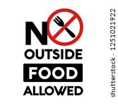 no outside food allowed sign  | Shutterstock .eps vector #1251021922