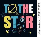 t shirt print design. rocket... | Shutterstock .eps vector #1251189175
