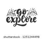 go explore slogan. hand drawn...   Shutterstock .eps vector #1251244498