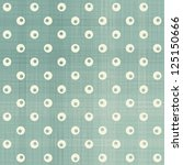 seamless polka dot pattern | Shutterstock . vector #125150666