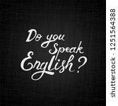 do you speak english lettering. ...   Shutterstock .eps vector #1251564388