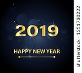happy new year 2019 text design.... | Shutterstock .eps vector #1251730222