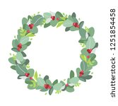 christmas wreath. plant crown... | Shutterstock .eps vector #1251854458