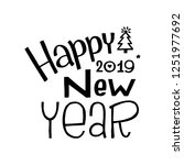 happy new year. hand lettering... | Shutterstock .eps vector #1251977692
