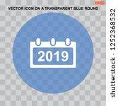 calendar 2019 icon vector flat... | Shutterstock .eps vector #1252368532