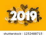 new year 2019 banner. quilling... | Shutterstock . vector #1252488715