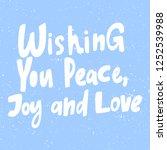 wishing you peace joy   love.... | Shutterstock .eps vector #1252539988