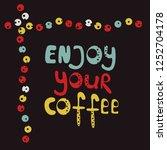 vector illustration enjoy your... | Shutterstock .eps vector #1252704178