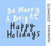 be merry   bright happy... | Shutterstock .eps vector #1252944172