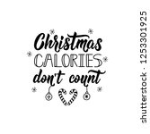 christmas calories dont count.... | Shutterstock .eps vector #1253301925