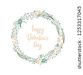 floral wreath. valentine s day... | Shutterstock .eps vector #1253317045
