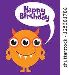 fun monster happy birthday card.... | Shutterstock .eps vector #125381786