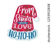 from santa with love. ho ho | Shutterstock .eps vector #1253922838
