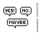 yes  no  maybe pixel speech...   Shutterstock .eps vector #1254161722