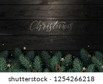 christmas tree branches with... | Shutterstock .eps vector #1254266218