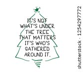 beautiful christmas quote hand... | Shutterstock .eps vector #1254297772