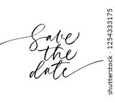 save the date phrase. hand... | Shutterstock .eps vector #1254333175