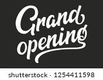 hand drawn lettering grand... | Shutterstock .eps vector #1254411598