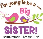 i'm going to be a big sister | Shutterstock .eps vector #1255043245