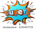 super. comic poster  speech... | Shutterstock .eps vector #1255457725