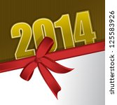 new 2014 year greeting card... | Shutterstock . vector #125583926