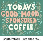 doodle lettering quote   todays ...   Shutterstock .eps vector #1255865752