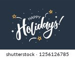 happy holidays lettering card ... | Shutterstock .eps vector #1256126785