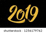 happy new year 2019 greeting...   Shutterstock . vector #1256179762